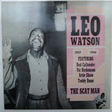 LEO WATSON ■ The Scat Man