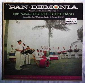 10th NAVAL DISTRICT STEEL BAND ■ Pan-Demonia