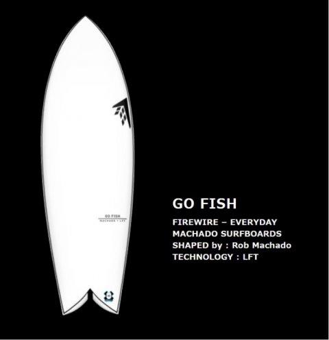 FIREWIRE SURFBOARDS  GO FISH LFT  Rob Machado DESIGN ファイヤーワイヤー サーフボード ムーンウォーカー ロブマチャドデザイン 日本正…