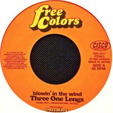 THREE ONE LENGS / BLOWIN'IN TH...