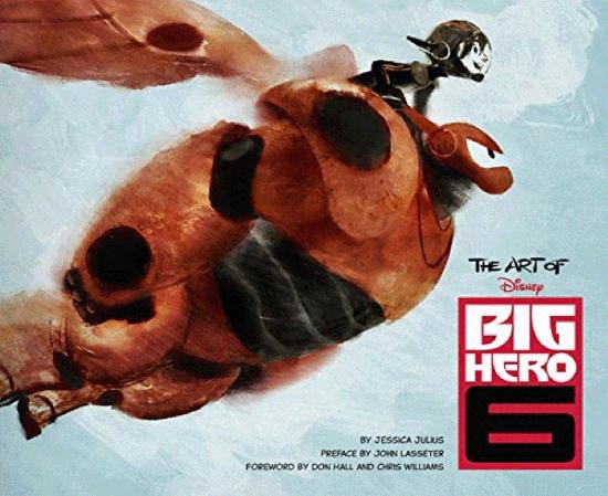 ベイマックス アート【The Art of Big Hero 6】
