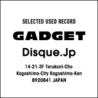 レコード通販オンラインショップ | GADGET / Disque.JP