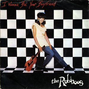 THE RUBINOOS / I Wanna Be Your Boyfriend [7INCH]