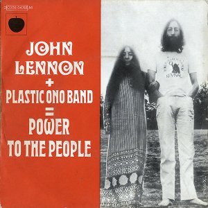 JOHN LENNON + PLASTIC ONO BAND / Power To The People [7INCH]
