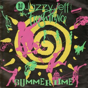 DJ JAZZY JEFF & THE FRESH PRINCE / Summertime [7INCH]