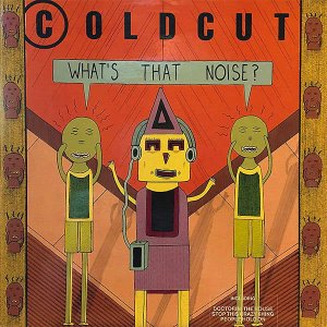 COLDCUT / What's The Noise? [LP]