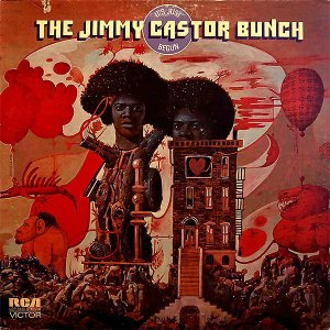 THE JIMMY CASTOR BUNCH / It's Just Begun [LP]