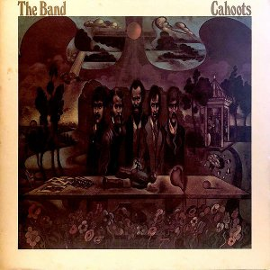 THE BAND / Cahoots [LP]
