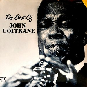 JOHN COLTRANE / Best Of John Coltrane [LP]