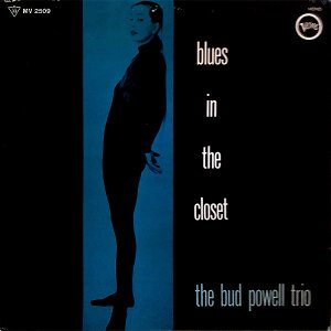 THE BUD POWELL TRIO / Blues In The Closet [LP]