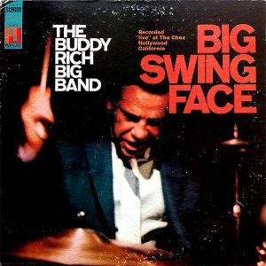 THE BUDDY RICH BIG BAND / Big Swing Face [LP]