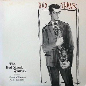 THE BUD SHANK QUARTET FEATURING CLAUDE WILLIAMSON / Bud Shank [LP]