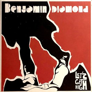 BENJAMIN DIAMOND / Let's Get High [12INCH]