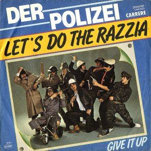 DER POLIZEI / Let's Do The Razzia [7INCH]