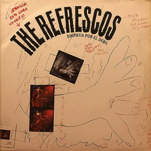 THE REFRESCOS / Simpatia Por El Debil [LP]