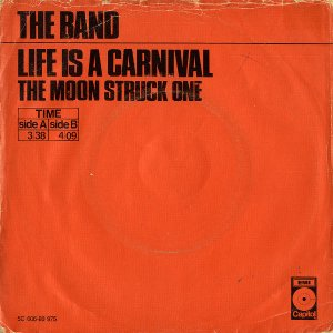 THE BAND / Life Is A Carnival [7INCH]
