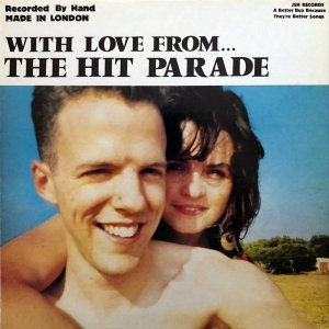 THE HIT PARADE / With Love From The Hit Parade [LP]