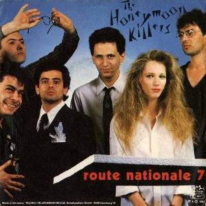 THE HONEYMOON KILLERS / Route Nationale 7 [7INCH]