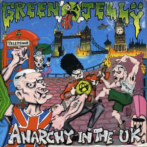 GREEN JELLY / Anarchy In The U.K. [7INCH]