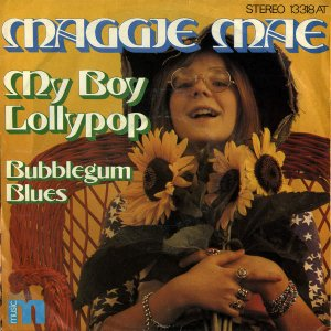 MAGGIE MAE / My Boy Lollipop [7INCH]