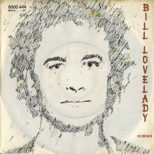 BILL LOVELADY / She Done Me In [7INCH]