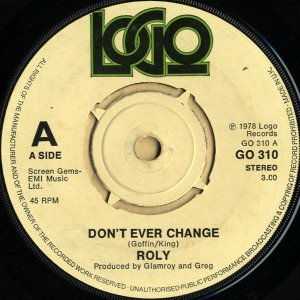 ROLY / Don't Ever Change [7INCH]