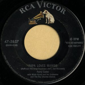 PERRY COMO / Papa Loves Mambo [7INCH]