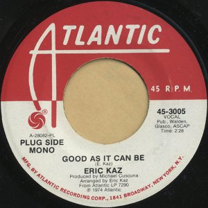ERIC KAZ / Good As It Can Be [7INCH]
