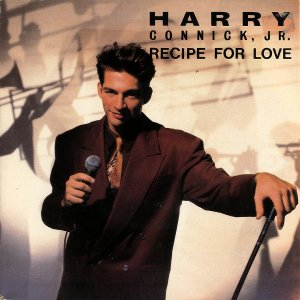 HARRY CONNICK JR. / Recipe For Love [7INCH]