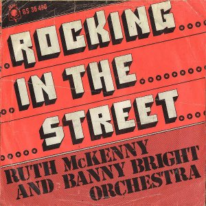RUTH MCKENNY AND BANNY BRIGHT ORCHESTRA / Rocking In The Street [7INCH]