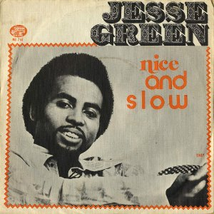 JESSE GREEN / Nice And Slow [7INCH]