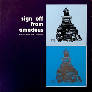 COMPILATION / Sign Off From Amadeus [LP]