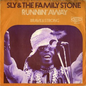 SLY AND THE FAMILY STONE / Runnin' Away [7INCH]