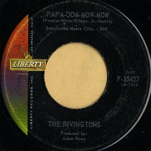 THE RIVINGTONS / Papa-Oom-Mow-Mow [7INCH]