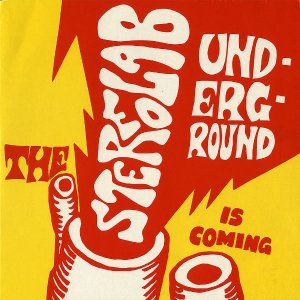 STEREOLAB / The Underground Is Coming [7INCH]