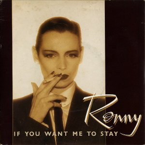 RONNY / If You Want Me To Stay [7INCH]