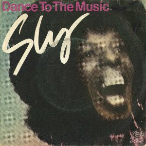 SLY AND THE FAMILY STONE / Dance To The Music [7INCH]