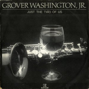 GROVER WASHINGTON JR / Just The Two Of Us [7INCH]