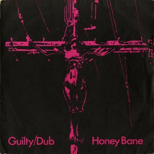 HONEY BANE / Guilty [7INCH]