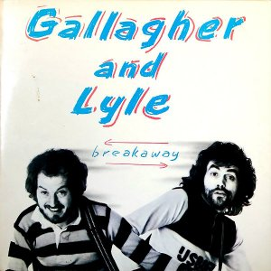 GALLAGHER AND LYLE / Breakaway [LP]