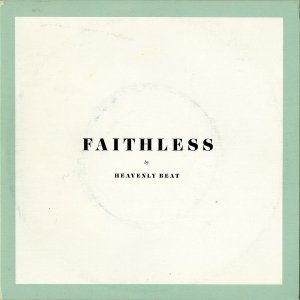 HEAVENLY BEAT / Faithless [7INCH]