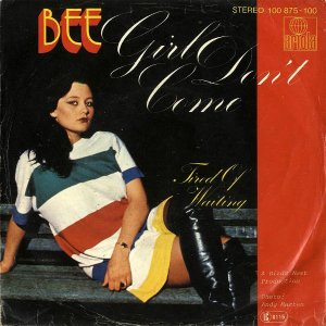 BEE / Girl Don't Come [7INCH]
