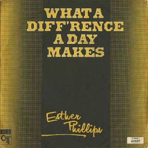 ESTHER PHILLIPS / What A Diff'rence A Day Makes [7INCH]