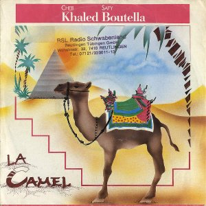 CHEB KHALED AND SAFY BOUTELLA / La Camel [7INCH]