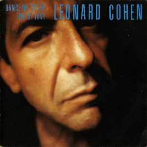 LEONARD COHEN / Dance Me To The End Of Love [7INCH]