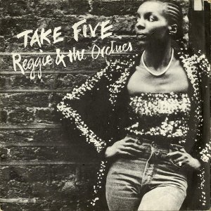 REGGIE AND THE ORCHIES / Take Five [7INCH]
