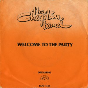 THE CHAPLIN BAND / Welcome To The Party [7INCH]