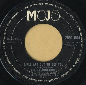 THE FASCINATIONS / Girls Are Out To Get You [7INCH]