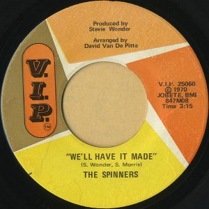 THE SPINNERS / We'll Have It Made [7INCH]