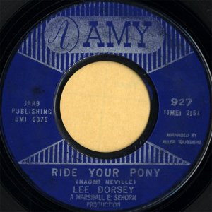 LEE DORSEY / Ride Your Pony [7INCH]